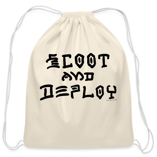 Scoot and Deploy - Cotton Drawstring Bag