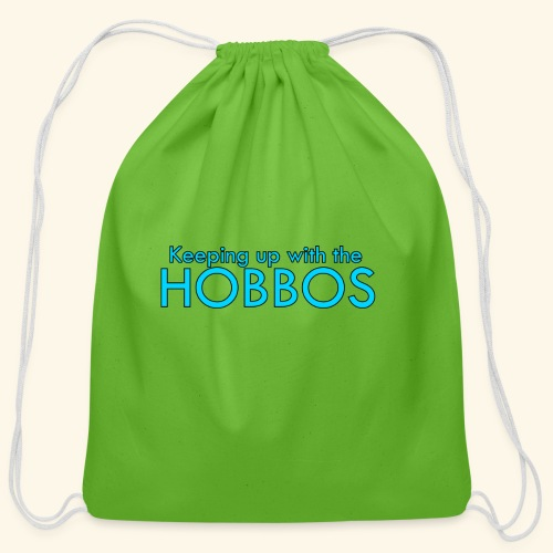 KEEPING UP WITH THE HOBBOS   OFFICIAL DESIGN - Cotton Drawstring Bag