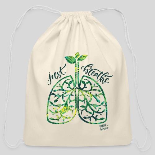 Just breathe - Cotton Drawstring Bag