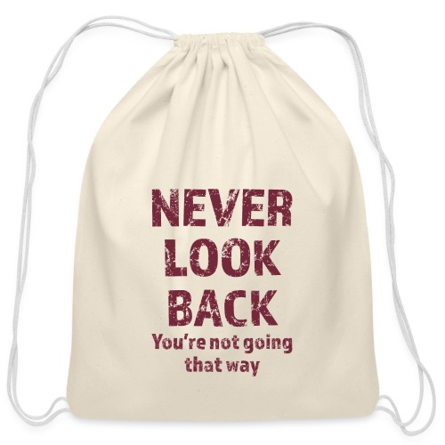 Never Look Back - Cotton Drawstring Bag