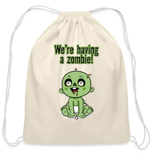 We're Having A Zombie! - Cotton Drawstring Bag