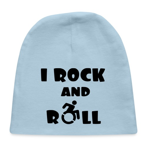I rock and roll in my wheelchair, wheelchair humor - Baby Cap