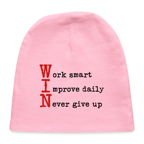 WIN - Work Smart Improve Daily Never Give Up - Baby Cap