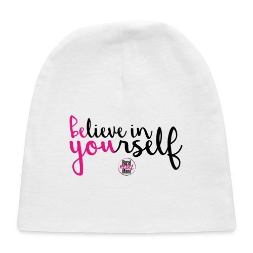 BE YOU shirt design w logo - Baby Cap