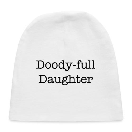 Doody-full Daughter Baby Shower Gift - Baby Cap