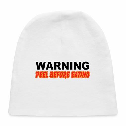 Peel Before Eating - Baby Cap