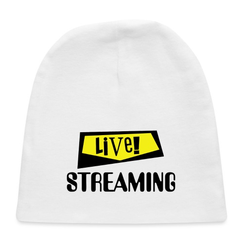 Live Streaming - Baby Cap