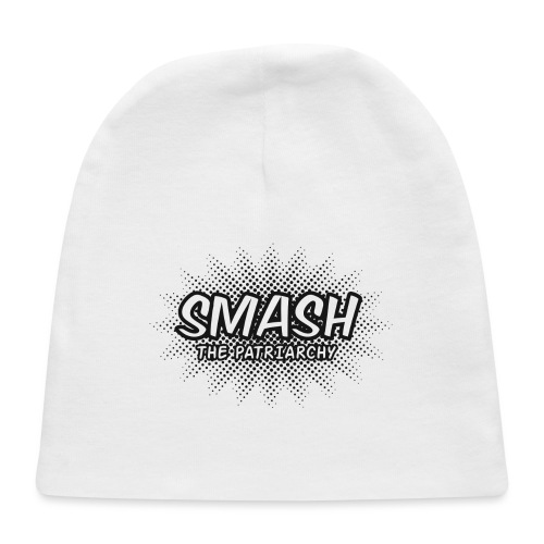 Smash The Patriarchy - Baby Cap