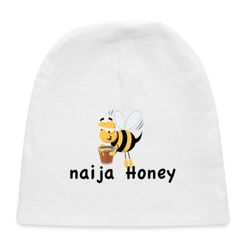 naija honey... - Baby Cap