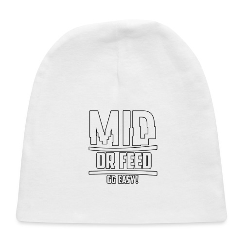 MID OR FEED - Baby Cap