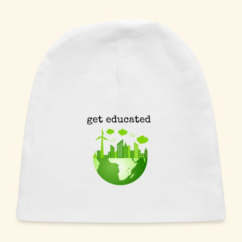 get educated - Baby Cap