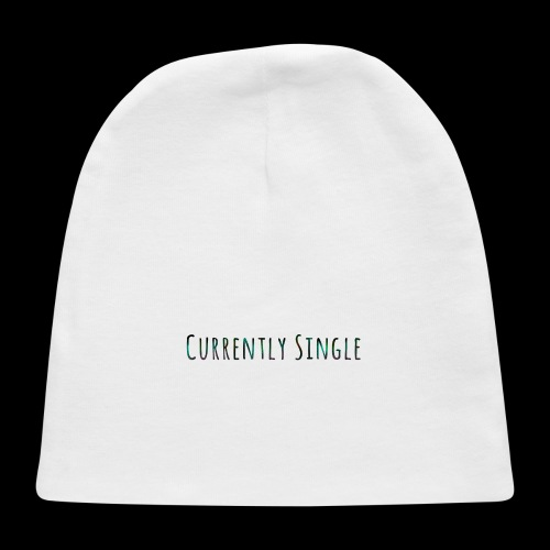 Currently Single T-Shirt - Baby Cap