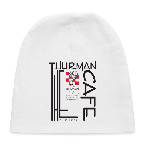 Thurman Cafe Traditional Logo - Baby Cap