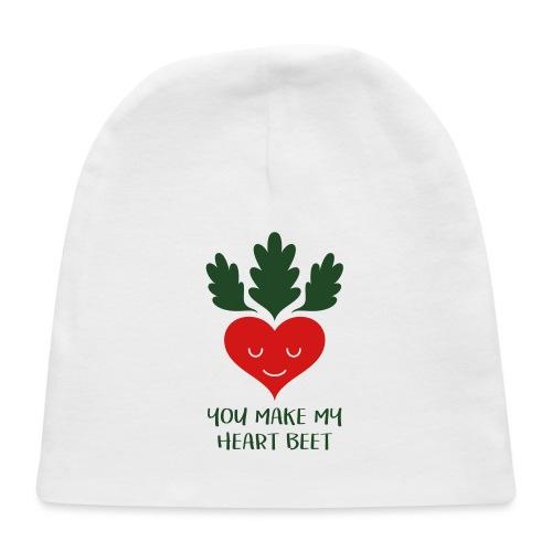 You make my heart beet! - Baby Cap