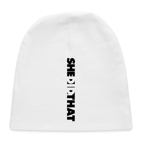 She Did That Large Design - Baby Cap