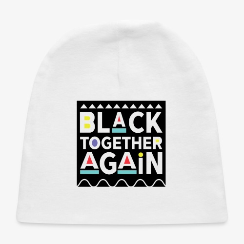 Black Together Again - Baby Cap