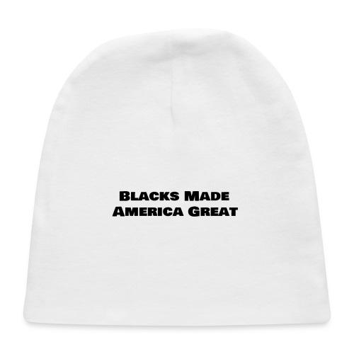 (blacks_made_america) - Baby Cap