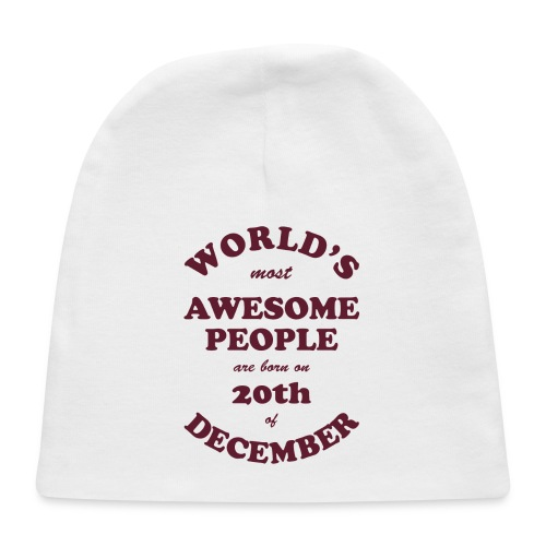 Most Awesome People are born on 20th of December - Baby Cap