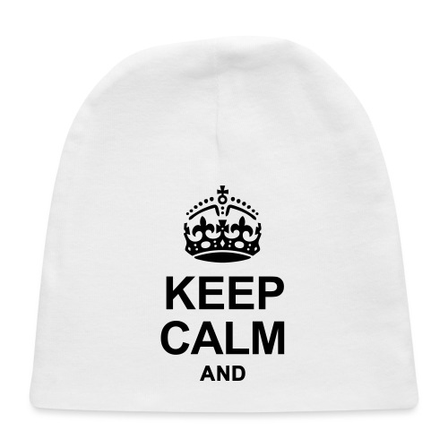 KEEP CALM AND... WRITE YOUR TEXT - Baby Cap