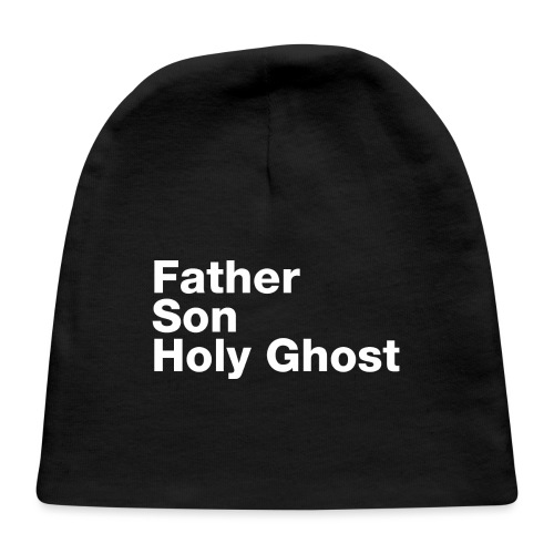 Father Son Holy Ghost - Baby Cap