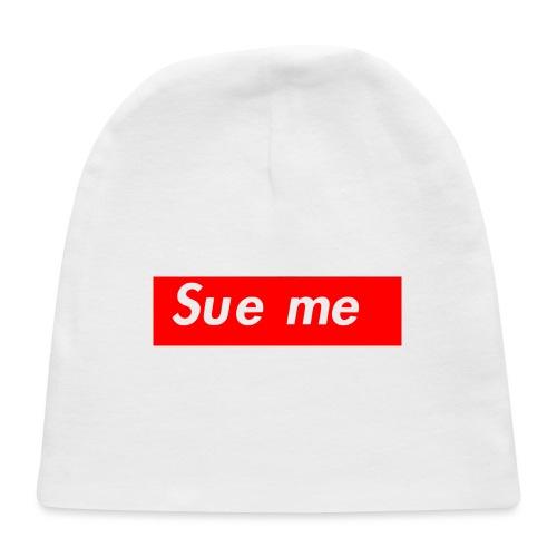 sue me (supreme parody) - Baby Cap