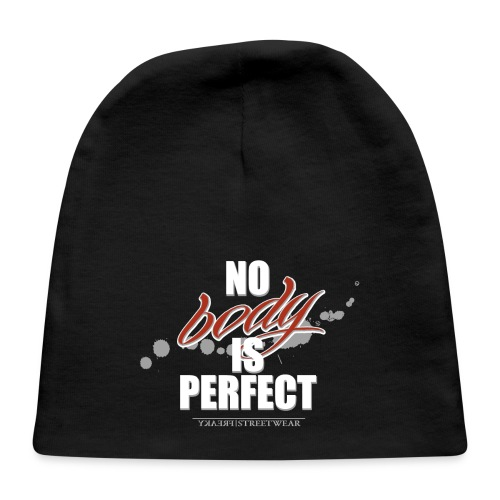 No body is perfect - Baby Cap