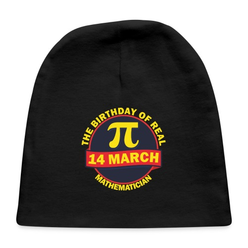 The Birthday of Real Mathematician T-shirt - Baby Cap
