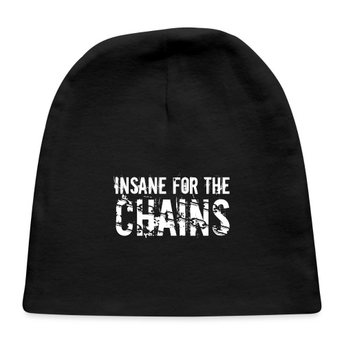 Insane for the Chains White Print - Baby Cap