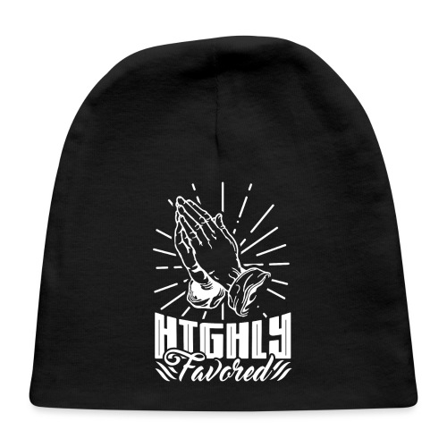 Highly Favored - Alt. Design (White Letters) - Baby Cap