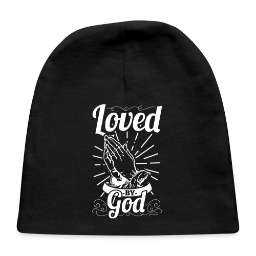 Loved By God (White Letters) - Baby Cap