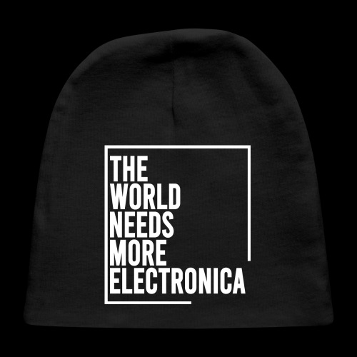 The World Needs More Electronica - Baby Cap
