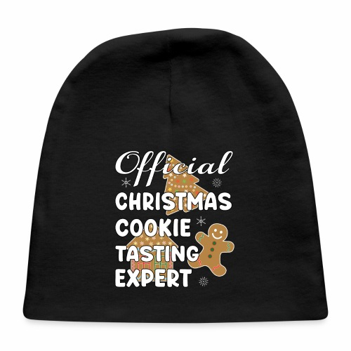 Funny Official Christmas Cookie Tasting Expert. - Baby Cap