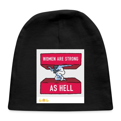 women are strong as hell - Baby Cap