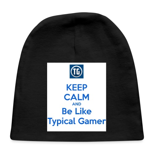keep calm and be like typical gamer - Baby Cap