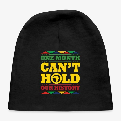 One Month Can't Hold Us - Dashiki Pride - Baby Cap