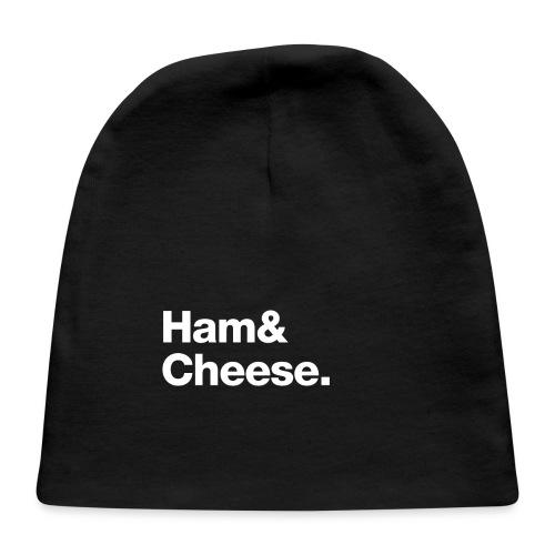 Ham & Cheese. - Baby Cap