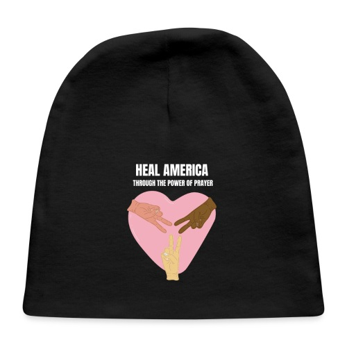 Heal America Through the Power of Prayer - Baby Cap