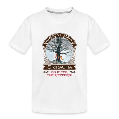 Vermont Maple Sriracha - Toddler Premium Organic T-Shirt