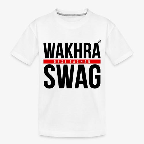 Wakhra Swag B - Toddler Premium Organic T-Shirt