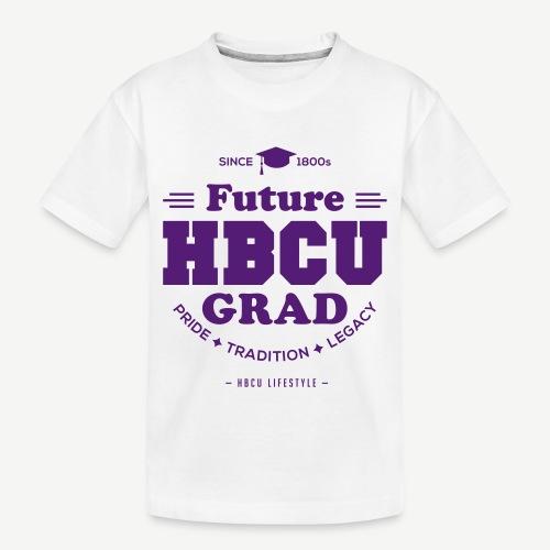 Future HBCU Grad Youth - Toddler Premium Organic T-Shirt