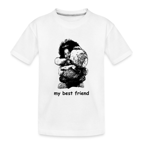My best friend (girl) - Toddler Premium Organic T-Shirt
