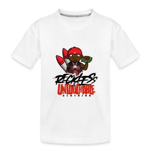 Reckless and Untouchable_1 - Toddler Premium Organic T-Shirt
