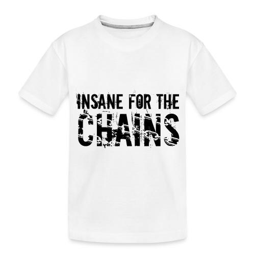 Insane For the Chains Disc Golf Black Print - Toddler Premium Organic T-Shirt