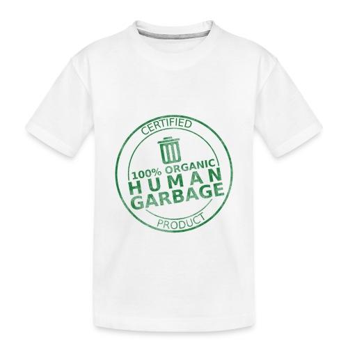100% Human Garbage - Toddler Premium Organic T-Shirt