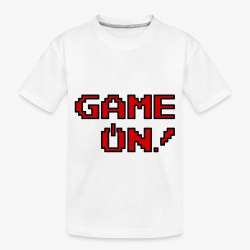 Game On.png - Toddler Premium Organic T-Shirt