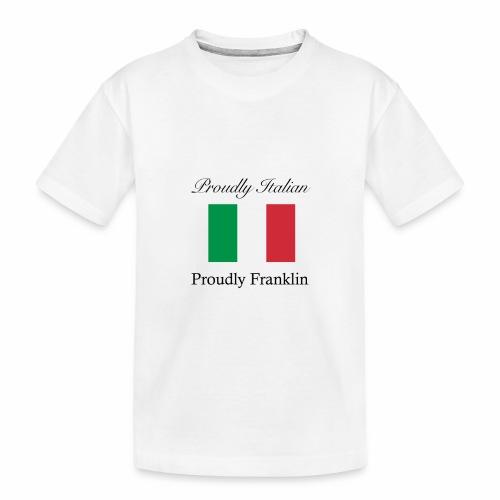 Proudly Italian, Proudly Franklin - Toddler Premium Organic T-Shirt