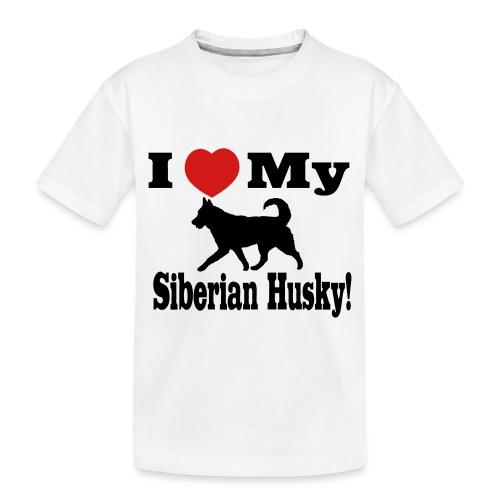 I Love my Siberian Husky - Toddler Premium Organic T-Shirt