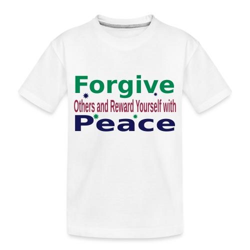 Forgive to get Peace - Toddler Premium Organic T-Shirt