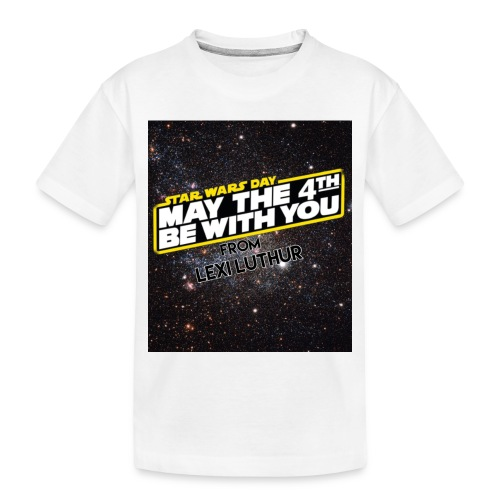 STAR WARS DAY CLOTHES - Toddler Premium Organic T-Shirt