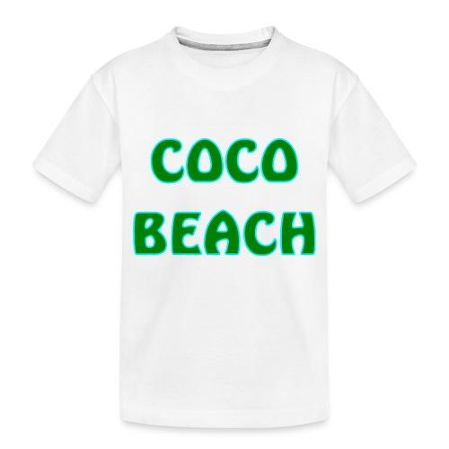 Coco beach - Toddler Premium Organic T-Shirt